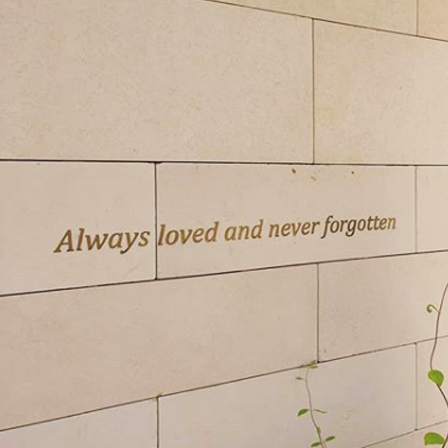 Always loved and never forgotten.